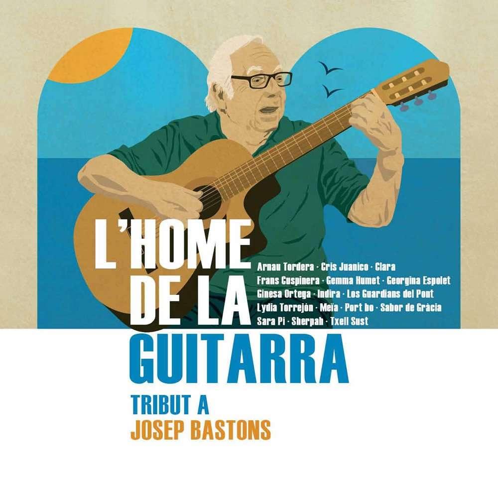 L'home de la Guitarra - Tribut a Josep Bastons (PICAP 2017)
