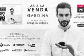Ja a la venda Garoina, el primer disc de Frans Cuspinera
