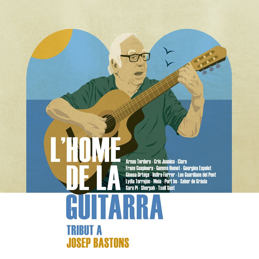 L'Home de la guitarra - Tribut a Josep Bastons